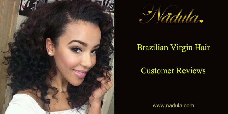 Brazilian Virgin Hair Customer Reviews