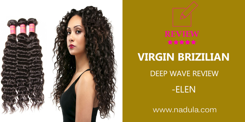 Elen's Nadula Virgin Peruvian Hair Deep Wave Review