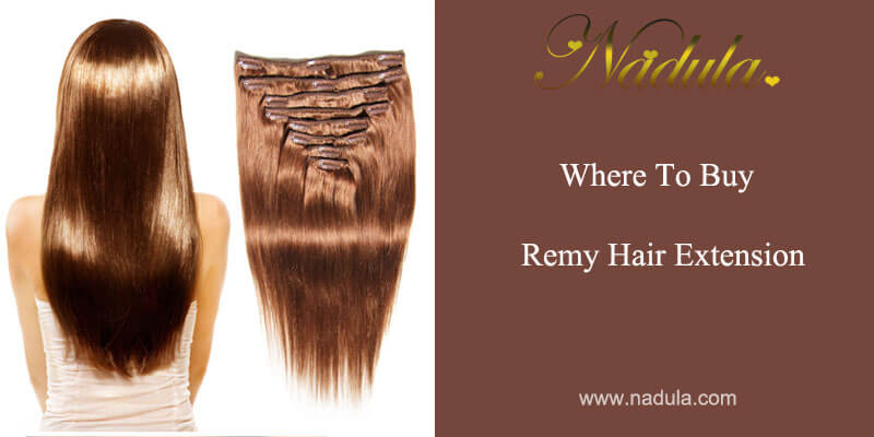 Where to buy remy hair extension?