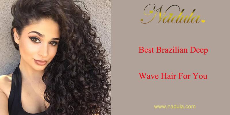 Best Brazilian Deep Wave Hair For You