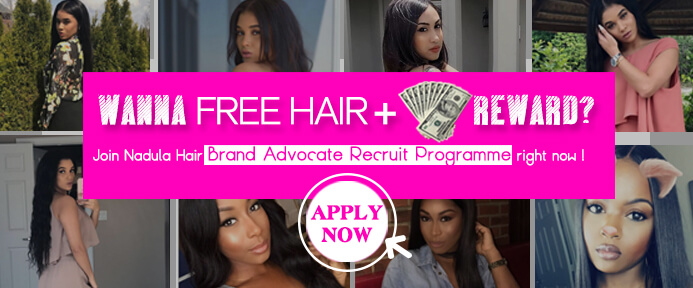 Get cash reward by broadcast your beauty with Nadula  Hair